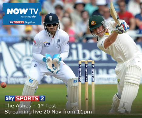 NowTV Ashes Australia v England cricket first Test